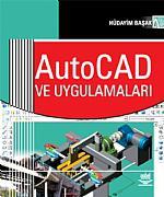 AutoCAD ve Uygulamaları