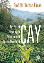 Çay -Çay Bitkisi, Biyokimyası, Gübrelenmesi, İşleme Teknolojisi