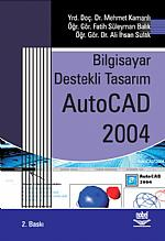 Bilgisayar Destekli Tasarım AutoCAD 2004