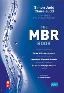 MBR Su ve Atıksu Arıtımında Membran Biyoreaktörlerin Esasları ve Uygulamaları - The MBR Book Principles and Applications of Membrane Bioreactors for Water and Wastewater Treatment