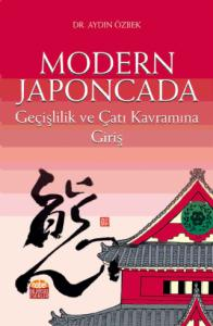 Modern Japoncada Geçişlilik ve Çatı Kavramına Giriş