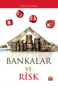 Bankalar ve Risk