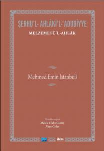 MELZEMETÜ'L-AHLÂK-Mehmed Emîn İstanbulî