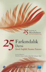 25 FARKINDALIK DERSİ-25 Lessons in Mindfulness