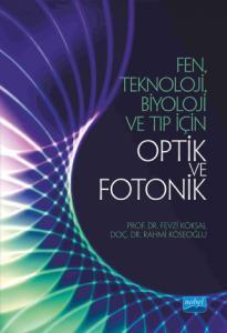 Fen, Teknoloji, Biyoloji ve Tıp için OPTİK ve FOTONİK