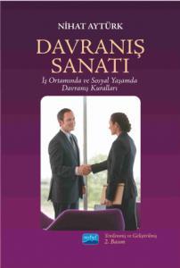 DAVRANIŞ SANATI İş Ortamında ve Sosyal Yaşamda Davranış Kuralları