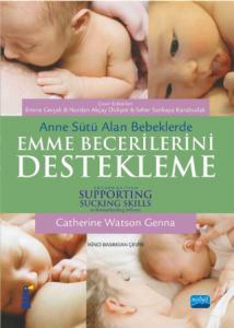 Anne Sütü Alan Bebeklerde EMME BECERİLERİNİ DESTEKLEME - SUPPORTING SUCKING SKILLS in Breastfeeding Infants