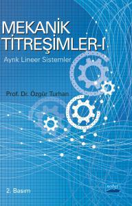 MEKANİK TİTREŞİMLER - I: Ayrık Lineer Sistemler
