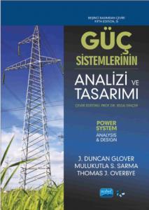 GÜÇ SİSTEMLERİNİN ANALİZİ VE TASARIMI - Power System Analysis and Design