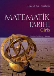 MATEMATİK TARİHİ - Giriş - THE HISTORY OF MATHEMATICS- An Introduction