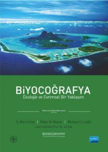 BİYOCOĞRAFYA- Ekolojik ve Evrimsel Bir Yaklaşım, BIOGEOGRAPHY - An Ecological and Evolutionary Approach