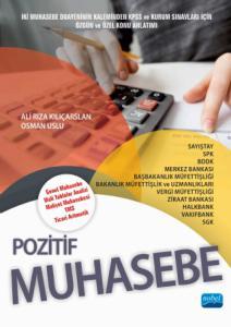 POZİTİF MUHASEBE (Genel Muhasebe - Mali Tablolar Analizi - Maliyet Muhasebesi - TMS - Ticari Aritmetik)