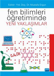 Fen Bilimleri Öğretiminde Yeni Yaklaşımlar