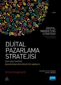 DİJİTAL PAZARLAMA STRATEJİSİ Çevrimiçi (online) Pazarlamaya Bütünleşik Bir Yaklaşım – DIGITAL MARKETING STRATEGY an integrated approach to online marketing