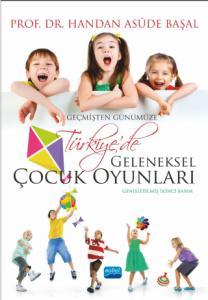 Geçmişten Günümüze Türkiye'de Geleneksel Çocuk Oyunları