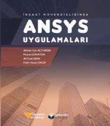 İnşaat Mühendisliğinde ANSYS Uygulamaları