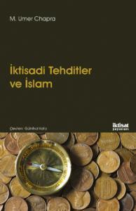 İKTİSADİ TEHDİTLER VE İSLAM - Islam and Economic Challenge