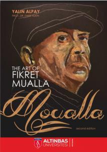 """The Art Of Fikret Mualla """"MOUALLA"""""""