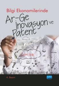 Bilgi Ekonomilerinde Ar-Ge, İnovasyon ve Patent