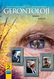 GERONTOLOJİ - Bakım ve Sağlık - Cilt 2