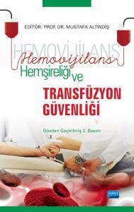 Hemovijilans Hemşireliği ve TRANSFÜZYON GÜVENLİĞİ