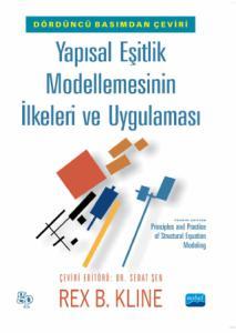 YAPISAL EŞİTLİK MODELLEMESİNİN İLKELERİ VE UYGULAMASI - Principles and Practice of Structural Equation Modeling