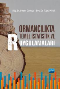Ormancılıkta Temel İstatistik ve R Uygulamaları