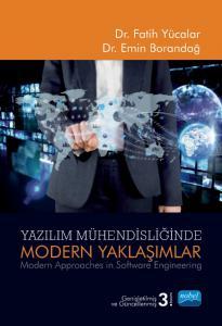 YAZILIM MÜHENDİSLİĞİNDE MODERN YAKLAŞIMLAR - Modern Approaches in Software Engineering