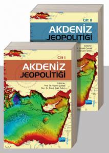 AKDENİZ JEOPOLİTİĞİ Cilt I-II (Takım)