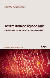 KATILIM BANKACILIĞINDA RİSK Kâr-Zarar Ortaklığı Enstrümanlarının Analizi