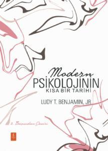 MODERN PSİKOLOJİNİN KISA BİR TARİHİ - A Brief History of Modern Psychology