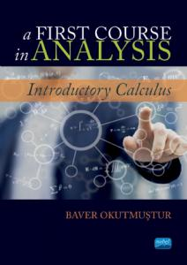 A FIRST COURSE IN ANALYSIS - Introductory Calculus
