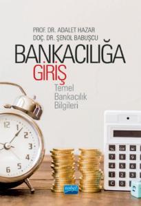 BANKACILIĞA GİRİŞ -Temel Bankacılık Bilgileri-