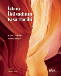 İSLAM İKTİSADININ KISA TARİHİ - Islamic Economics: A Short History