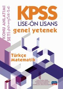 KPSS LİSE-ÖN LİSANS GENEL YETENEK KONU ANLATIMI / Türkçe - Matematik