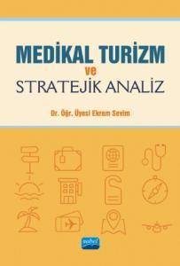 Medikal Turizm ve Stratejik Analiz