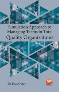 Simulation Approach to Managing Teams in Total Quality Organizations