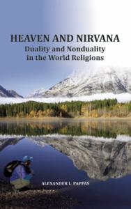 """HEAVEN AND NIRVANA """"Duality and Nonduality in the World Religions"""""""