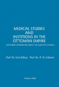 Medical Studies And Institions In The Ottoman Empire
