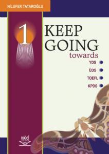 Keep Going / YDS-ÜDS-TOEFL-KPDS