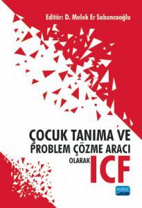Çocuk Tanıma ve Problem Çözme Aracı Olarak ICF