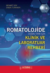 ROMATOLOJİDE Doğru Tanı İçin Klinik ve Laboratuvar Rehberi