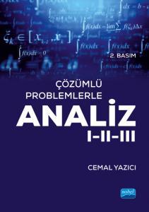 Çözümlü Problemlerle ANALİZ I-II-III