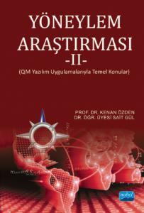 YÖNEYLEM ARAŞTIRMASI - II (QM Yazılım Uygulamalarıyla Temel Konular)