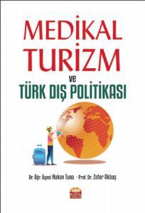 Medikal Turizm ve Türk Dış Politikası