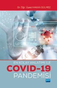 En Kolay Anlatımı ile COVID-19 PANDEMİSİ