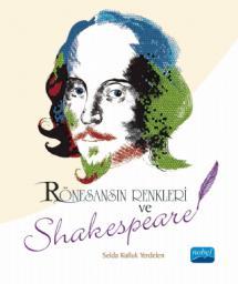 Rönesans'ın Renkleri ve Shakespeare