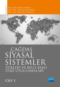 ÇAĞDAŞ SİYASAL SİSTEMLER, Türleri ve Belli Başlı Ülke Uygulamaları / Cilt 1