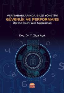 Veri Tabanlarında Bilgi Yönetimi Güvenlik ve Performans Öğrenci İşleri Web Uygulaması
