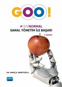"""""""Goo!"""" Yeni Normal Sanal Yönetim ile Başarı"""